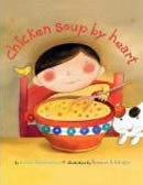 Chicken Soup by Heart by Esther Hershenhorn