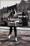Dancing In The Steets of Brooklyn by April Lurie