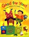 Good For You Toddler Rhymes for Toddler Times