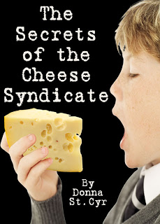 New Voice: Donna St. Cyr on The Secrets of the Cheese Syndicate