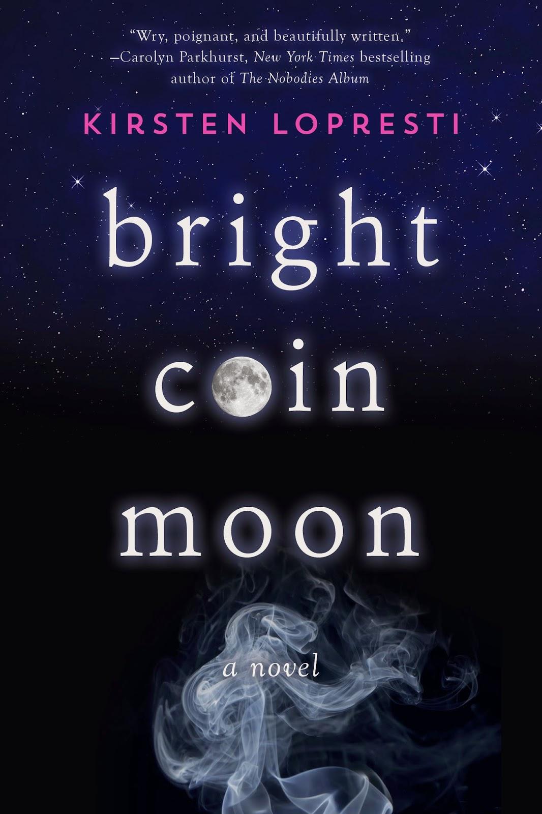 New Voices: Kirsten Lopresti on Bright Coin Moon