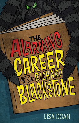 Cover Reveal & Author Snapshot: The Alarming Career of Sir Richard Blackstone by Lisa Doan