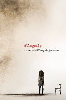 Book Trailer: Allegedly by Tiffany D. Jackson